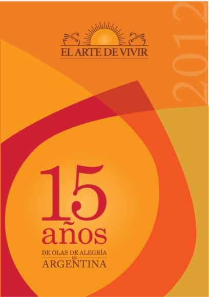 """15 Años """"El Arte de Vivir"""""""